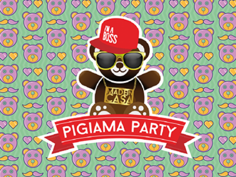 Pigiama Party , Made In Casa