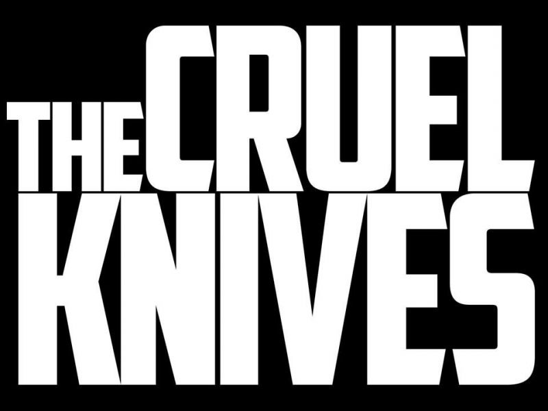 The Cruel Knives