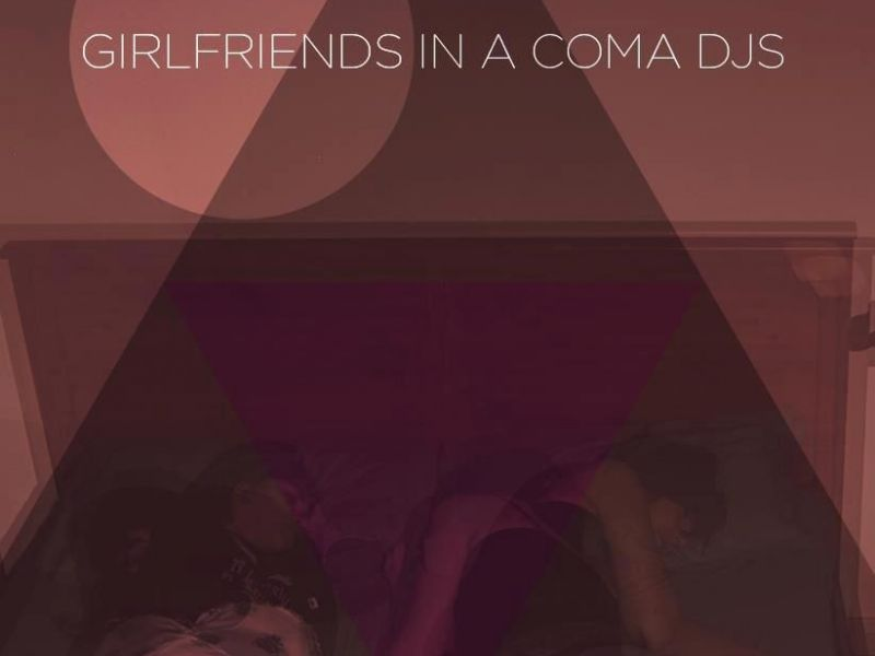 Girlfriends in a coma djs