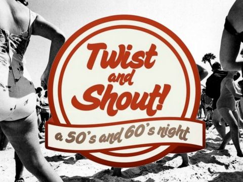 Twist & Shout (50's and 60's Night)